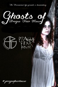 Ghosts of Prague Fear House
